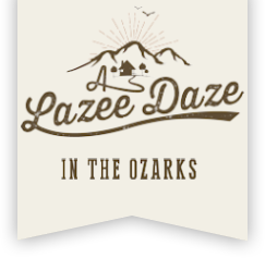 A Lazee Daze in the Ozarks (479)-253-7026 Eureka Springs Arkansas